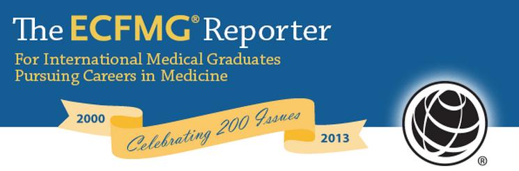 ecfmg reporter celebrating 200 issues